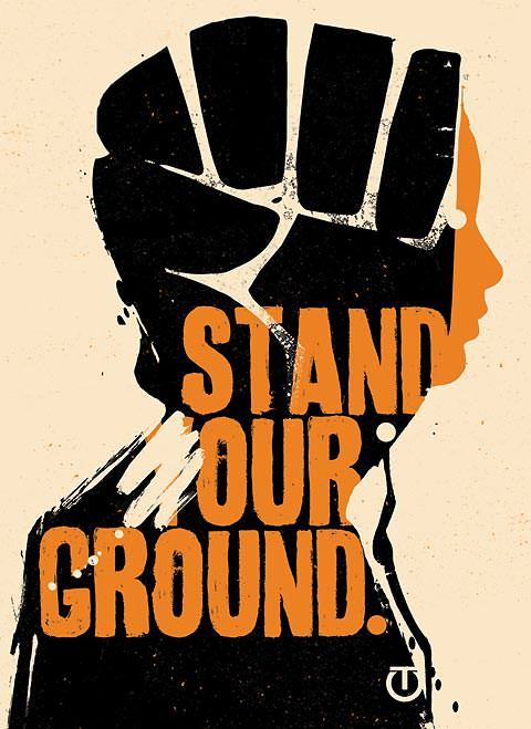 "Tes One's ""Stand Our Ground"" Poster"